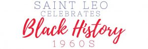 A Celebration of Black History: Legacy of the 1960s @ Student Community Center Boardrooms
