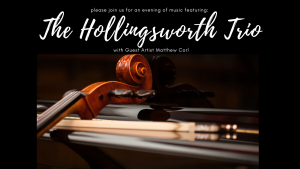 A Musical Evening with The Hollingsworth Trio @ Selby Auditorium