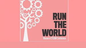 2nd Annual Women in STEAM conference @ University Campus