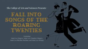 <i>Fall into Song—The Roaring Twenties</i> @ Selby Auditorium, Lewis Hall