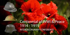 Centennial of World War I & Peace, 1919-2019 Conference @ Student Community Center