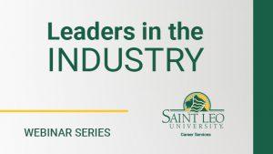 Leaders in the Industry Webinar @ Virtual